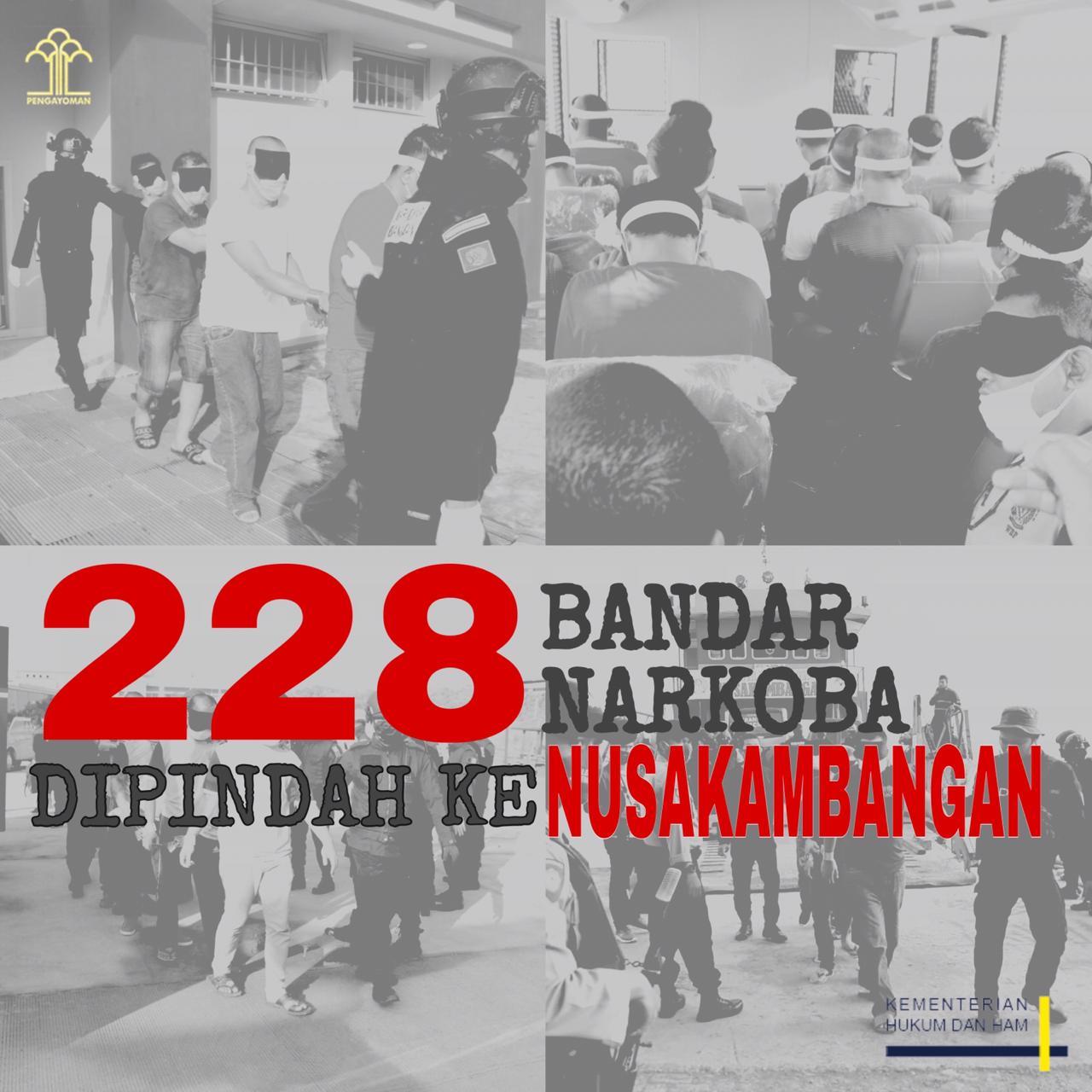 Bersih – Bersih, 228 Bandar Narkotika Dipindahkan ke Nusakambangan