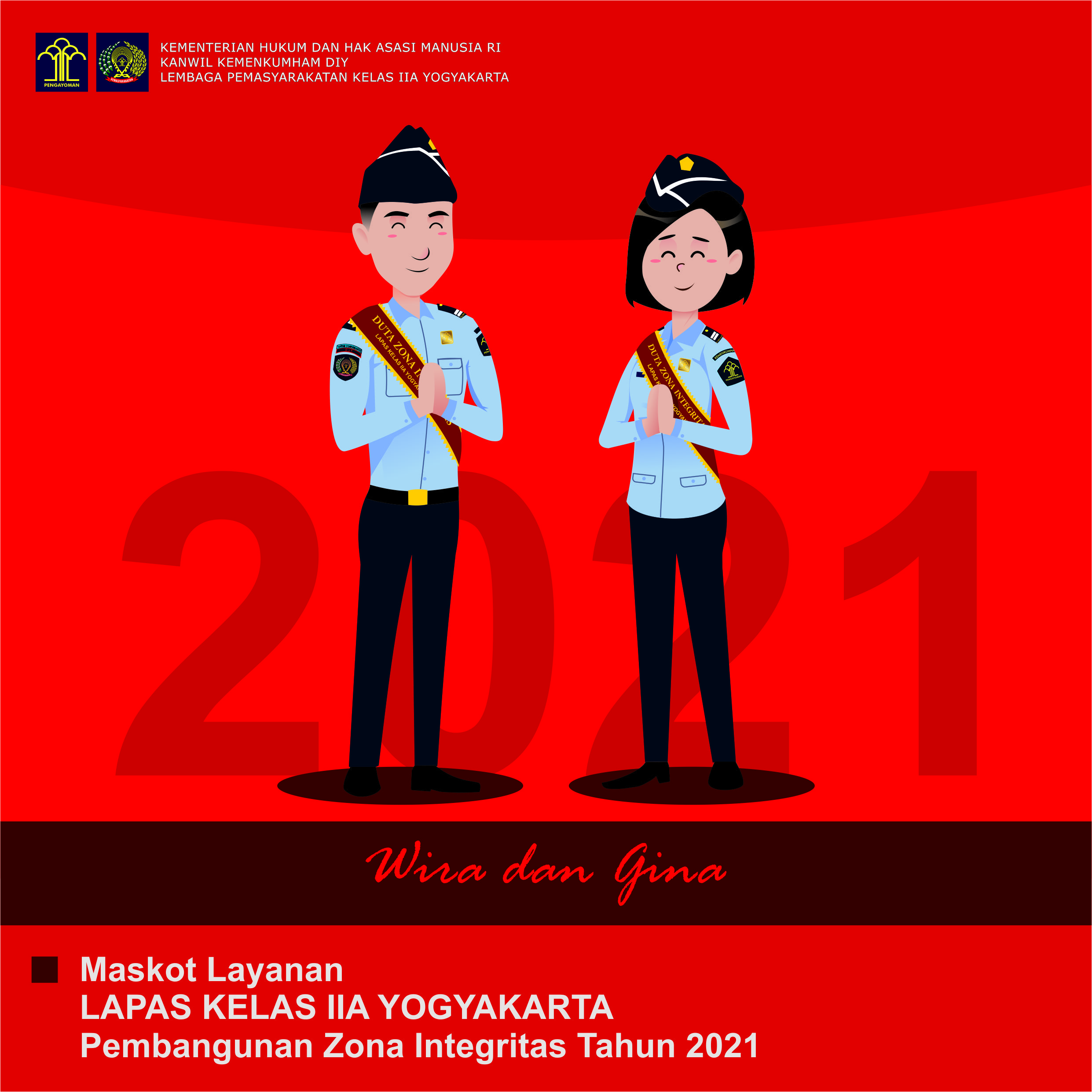 Lapas Yogyakarta Meluncurkan Maskot Baru Pembangunan ZI tahun 2021